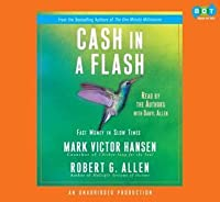 Cash in a Flash: Fast Money in Slow Times
