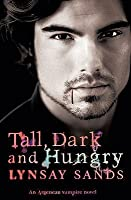 Tall, Dark and Hungry (Argeneau #4)