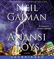 Anansi Boys by Neil Gaiman — Reviews, Discussion