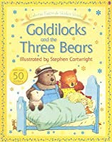 Goldilocks and the Three Bears [With Stickers]
