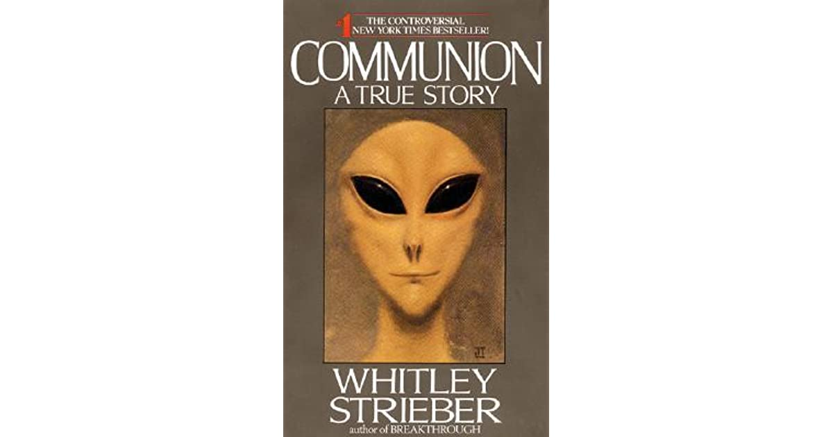 a review of whitley striebers novels communion breakthrough the next step and billy The movie covers material from the novel communion and whitley strieber has repeatedly expressed frustration that his breakthrough: the next step.