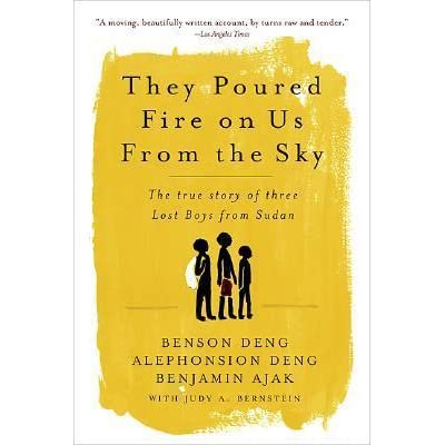 they poured fire on us from Find product information, ratings and reviews for they poured fire on us from the sky : the true story of three lost boys from sudan (anniversary) online on targetcom.