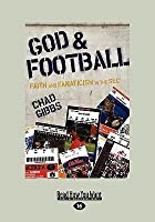 God & Football: Faith and Fanaticism in the SEC (Large Print 16pt)