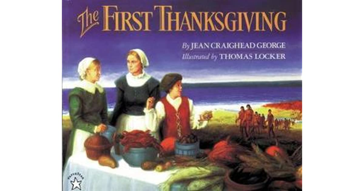 Jean Craighead George Quotes: The First Thanksgiving By Jean Craighead George