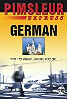 Express German: Learn to Speak and Understand German with Pimsleur Language Programs