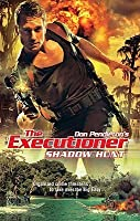 Shadow Hunt (The Executioner, #392)