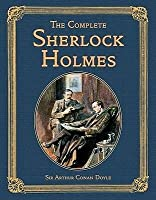 The Complete Sherlock Holmes Short Stories