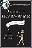 Johnny One-Eye: A Tale of the American Revolution