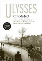 Ulysses Annotated: Revised and Expanded Edition