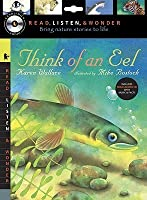 Think of an Eel with Audio, Peggable: Read, Listen & Wonder