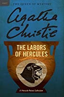 The Labors of Hercules (Hercule Poirot, #26)