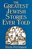 The Greatest Jewish Stories Ever Told