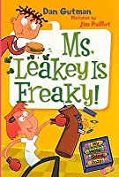 Ms. Leakey Is Freaky! (My Weird School Daze, #12)