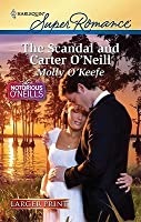 The Scandal and Carter O'Neill (Harlequin Super Romance (Larger Print))