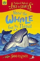 How The Whale Got His Throat (Rudyard Kipling's Just So Stories)