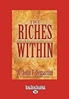 The Riches Within: Your Seven Secret Treasures (Easyread Large Edition)