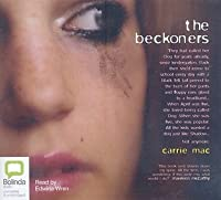 the beckoners The audiobook (cd) of the the beckoners by carrie mac at barnes & noble free shipping on $25 or more.