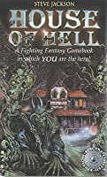 House of Hell (Fighting Fantasy: Reissues 1, #7)