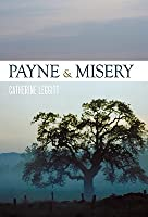 Payne & Misery