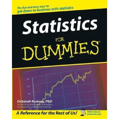 Statistics for Dummies by Deborah J. Rumsey — Reviews, Discussion ...