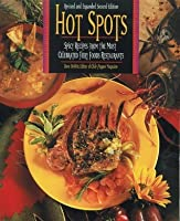 Hot Spots: Spicy Recipes from America's Most Celebrated Fiery-Foods Restaurants