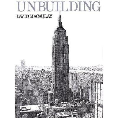 Unbuilding by David Macaulay — Reviews, Discussion, Bookclubs, Lists