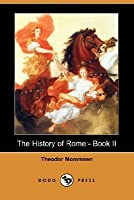 The History of Rome, Vol 2