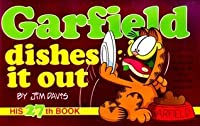Garfield Dishes It Out (Garfield, #27)