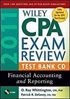 Wiley CPA Exam Review 2011 Test Bank CD, Financial Accounting and Reporting