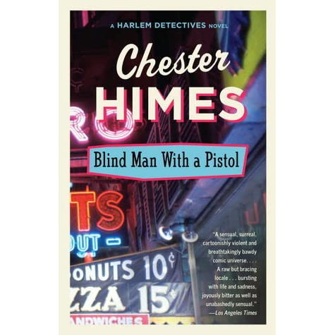 Chester Himes - BLIND MAN WITH A PISTOL - 1st HC/DJ 1969