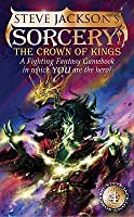 The Crown Of Kings (Fighting Fantasy Gamebooks)
