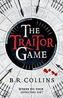 The Traitor Game. B.R. Collins