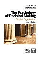 The Psychology of Decision Making: People in Organizations
