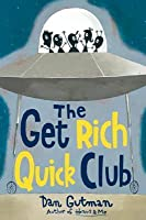 The Get Rich Quick Club