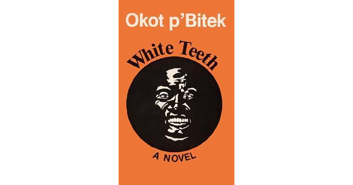 White Teeth Book Cover : White teeth by okot p bitek — reviews discussion