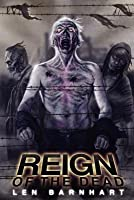Reign of the Dead (Reign of the Dead #1)