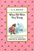 When We Were Very Young (Winnie-the-Pooh, #3)