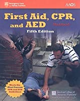 First Aid, Cpr, And Aed, Standard (Emergency Care And Safety Institute)