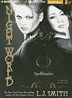Night World Series: Spellbinder