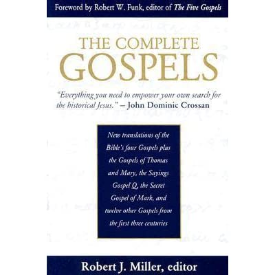 The Complete Gospels  Annotated Scholar s Version by Robert J