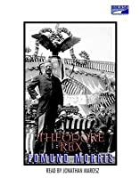 Theodore Rex: The Presidency of Theodore Roosevelt