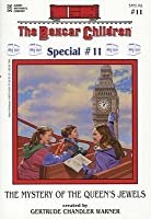The Mystery of the Queen's Jewels (Boxcar Children Mystery & Activities Specials #11) (Boxcar Children Special)