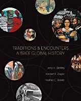 Traditions and Encounters: A Brief Global History