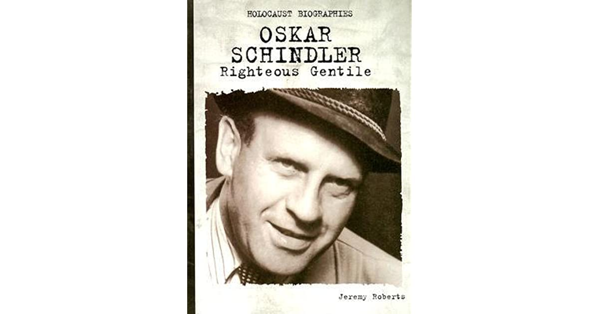 Oskar Schindler: The Man and the Hero Holocaust Essays