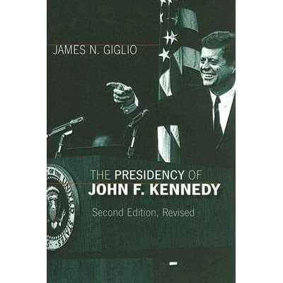 a discussion on the presidency of john f kennedy The presidency of john f kennedy (american presidency series) [james n giglio] on amazoncom free shipping on qualifying offers the presidency of john f kennedy continues to.