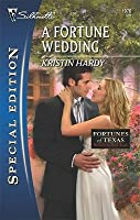A Fortune Wedding (Fortunes of Texas: Return to Red Rock, #6)