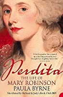 Perdita: The Life of Mary Robinson