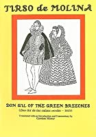 Don Gil Of The Green Breeches