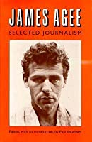 James Agee, Selected Journalism