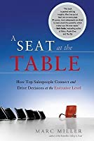 A Seat at the Table:How Top Salespeople Connect and Drive Decisions at the Executive Level